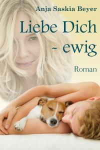 20160705 cover Liebe Dich -ewig final